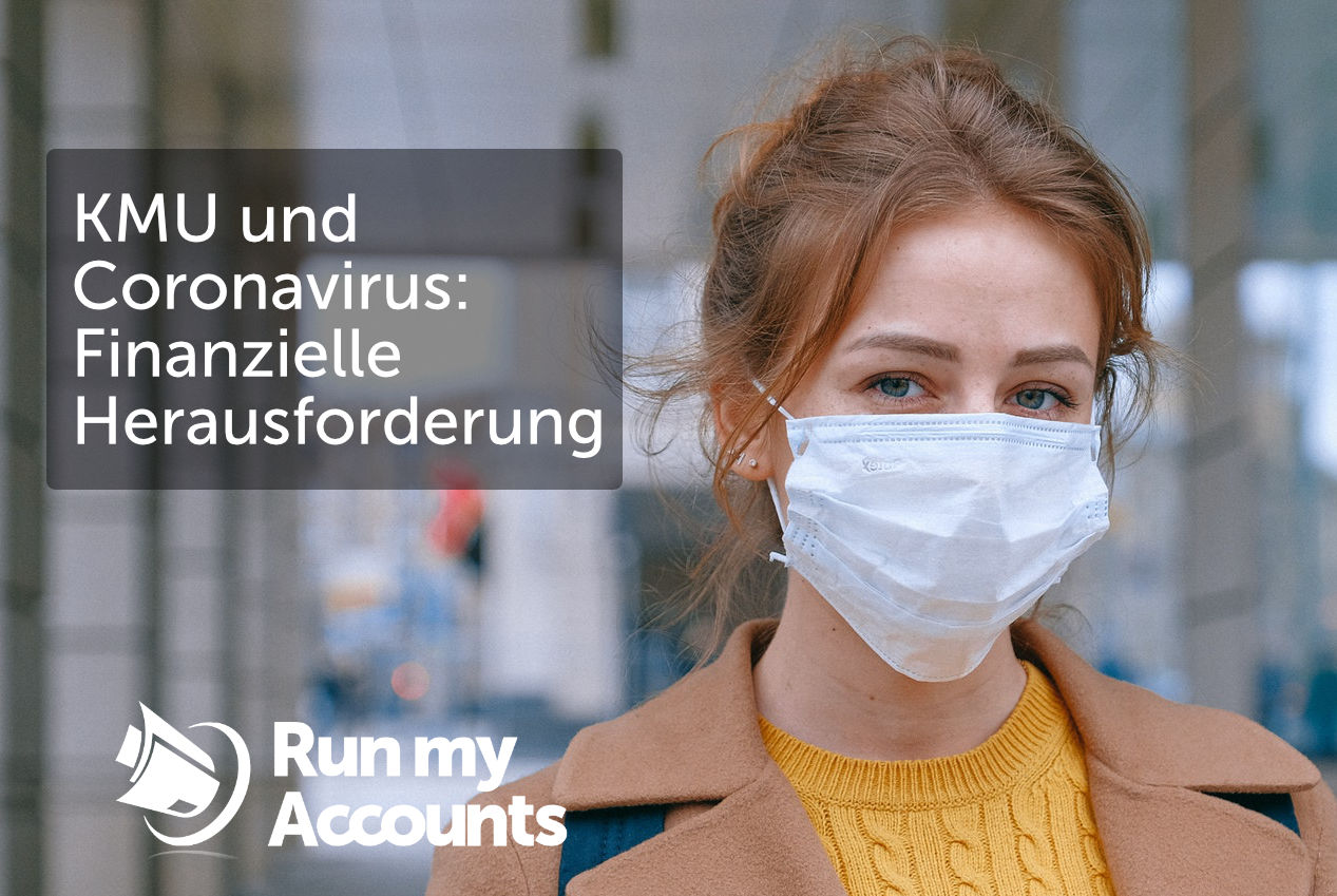 KMU und Coronavirus – eine finanzielle Herausforderung